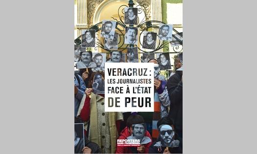 """RSF publie son rapport : """"Veracruz :  Les journalistes face à l'Etat de peur"""""""