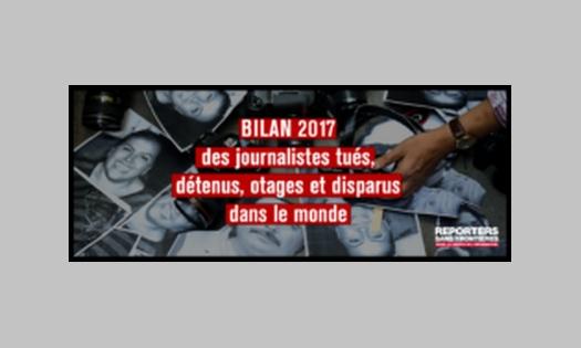 Bilan de RSF: 65 journalistes tués en 2017, 326 derrière les barreaux