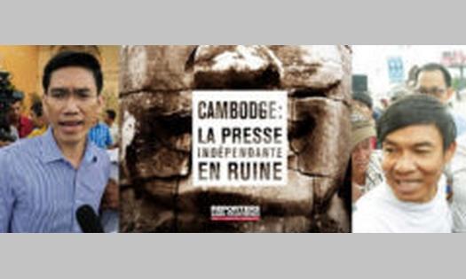 Cambodge – RSF publie un rapport sur les attaques contre la presse libre