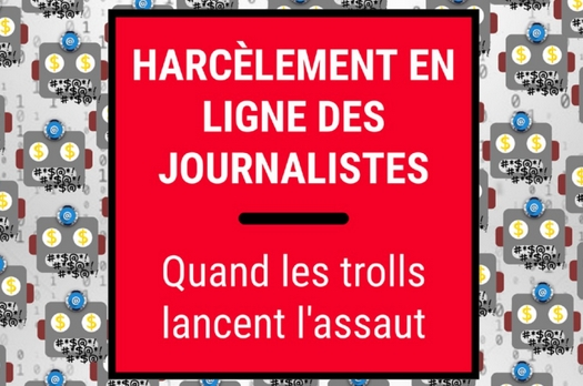 """RSF publie son rapport """"Harcèlement en ligne des journalistes : quand les trolls lancent l'assaut"""""""