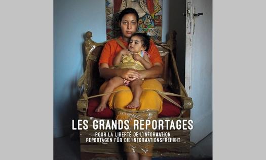 """""""Les Grands Reportages 2018, pour la liberté de l'information"""""""