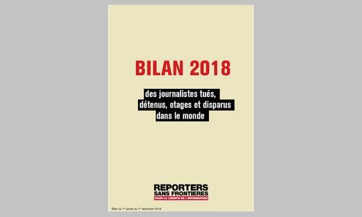"""Bilan RSF 2018 des violences contre les journalistes : """"Tous les voyants sont au rouge"""""""