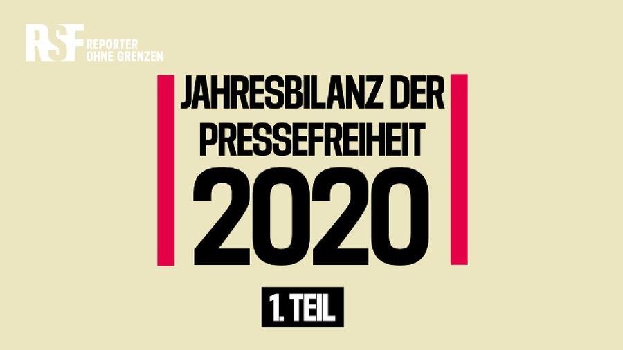 RSF-Jahresbilanz 2020 Teil 1: inhaftierte und entführte Medienschaffende