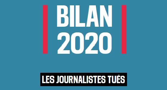RSF-Jahresbilanz 2020 Teil 2: 50 Medienschaffende getötet, zwei Drittel von ihnen in «friedlichen» Ländern
